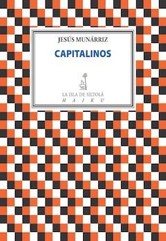 Jesús Munárriz: Capitalinos