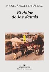 Miguel Ángel Hernández: El dolor de los demás