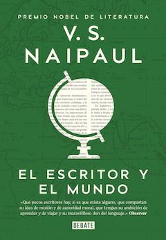 V. S. Naipaul: El escritor y el mundo