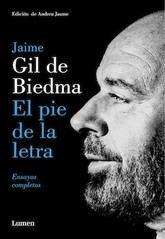 Jaime Gil de Biedma: El pie de la letra. Ensayos completos