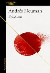 Andrés Neuman: Fractura