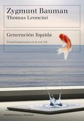 Zygmunt Bauman yThomas Leoncini: Generación líquida