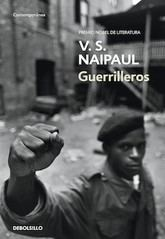V. S. Naipaul: Guerrilleros