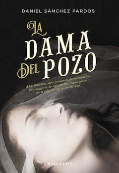 Daniel Sánchez Pardos: La dama del pozo