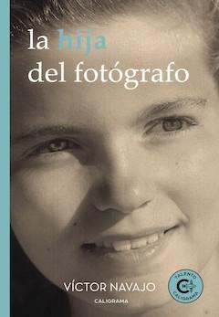 Víctor Navajo: La hija del fotógrafo