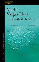 Mario Vargas Llosa: La llamada de la tribu
