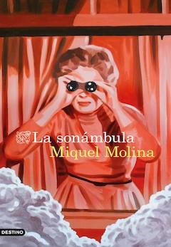 Miquel Molina: La sonámbula