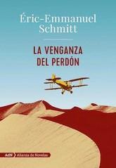 Éric-Emmauel Schmitt: La venganza del perdón