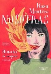 Rosa Montero: Nosotras. Historias de mujeres y algo más