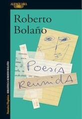 Roberto Bolaño: Poesía reunida