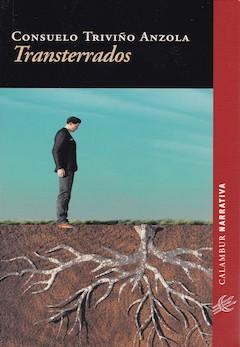 Consuelo Triviño Anzola: Transterrados