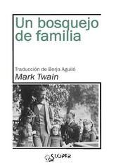 Mark Twain: Un bosquejo de familia