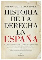 José Manuel Cuenca Toribio: Historia de la derecha en España
