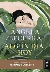 Ángela Becerra: Algún día, hoy