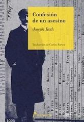 Joseph Roth: Confesión de un asesino