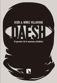 Jesús Núñez: Daesh