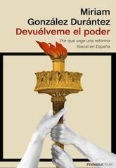 Miriam González Durántez: Devuélveme el poder