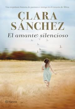Clara Sánchez: El amante silencioso