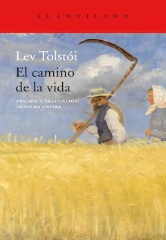 Lev Tolstói: El camino de la vida