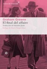 Graham Greene: El final del affaire.