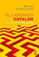 Benoit Pellistrandi: El laberinto catalán