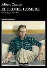 Albert Camus: El primer hombre