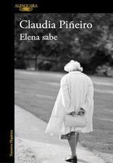 Claudia Piñeiro: Elena sabe