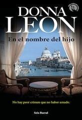 Donna Leon: En el nombre del hijo