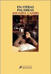 Jhumpa Lahiri: En otras palabras
