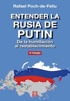 Rafael Poch de Feliu: Entender la Rusia de Putin