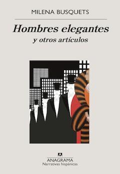 Milena Busquets: Hombres elegantes