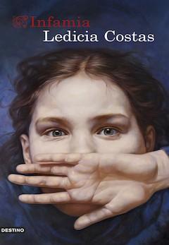 Ledicia Costas: Infamia