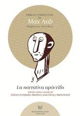 Max Aub: Obras completas, IX. La narrativa apócrifa