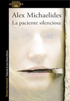 Alex Michaelides: La paciente silenciosa