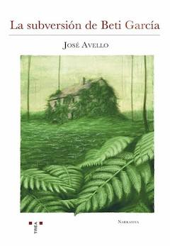 José Avello: La subversión de Beti García