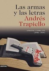 Andrés Trapiello: Las armas y las letras (2019)