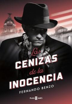 Fernando Benzo: Las cenizas de la inocencia