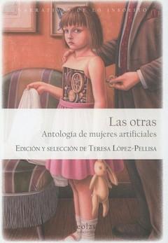 VV. AA: Las otras. Antología de mujeres artificiales