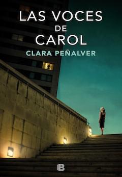 Clara Peñalver: Las voces de Carol