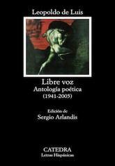 Leopoldo de Luis: Libre voz. Antología poética (1941-2005)