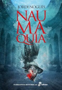 Jordi Nogué: Naumaquia