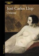 José Carlos Llop: Oriente
