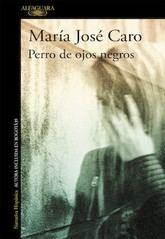 María José Caro: Perro de ojos negros