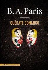 B. A. Paris: Quédate conmigo