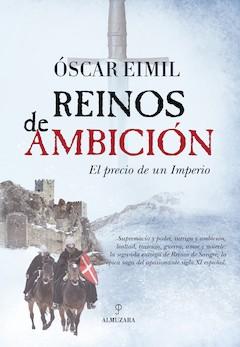 Óscar Eimil: Reinos de ambición