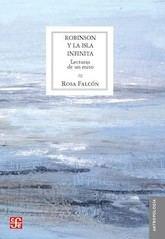 Rosa Falcón: Robinson y la isla infinita. Lecturas de un mito