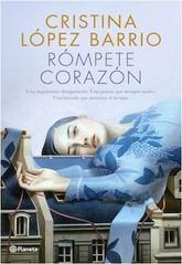 Cristina López Barrio: Rómpete, corazón