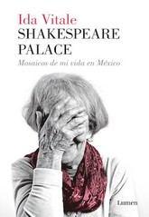 Ida Vitale: Shakespeare Palace