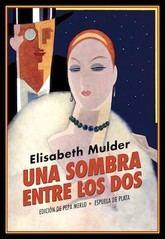 Elisabeth Mulder: Una sombra entre los dos