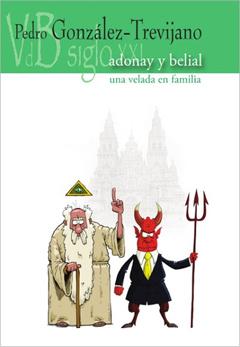 Pedro González-Trevijano: Adonay y Belial